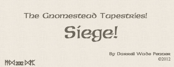Siege! — by Darrell Wade Penner