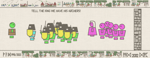 Tell the King we have his archers!