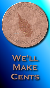 We'll Make Cents