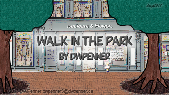 Walk in the Park – by DWPenner