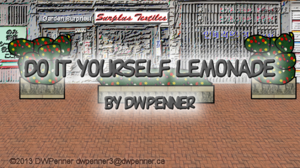 Do It Yourself Lemonade — by DWPenner