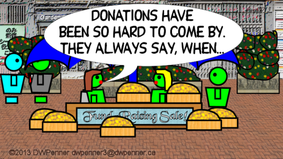 Donations have been so hard to come by. They always say, when...