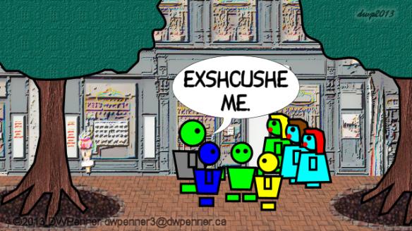 Exshcushe me.