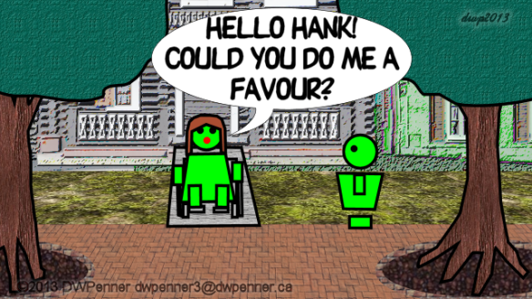Hello Hank! Could you do me a favour?