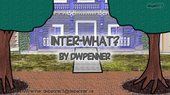 Inter-What? by DWPenner
