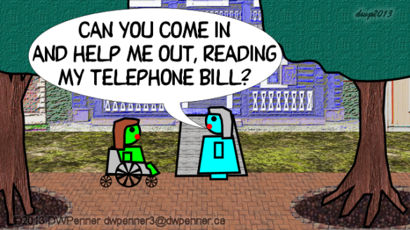 Can you come in and help me out, reading my telephone bill?