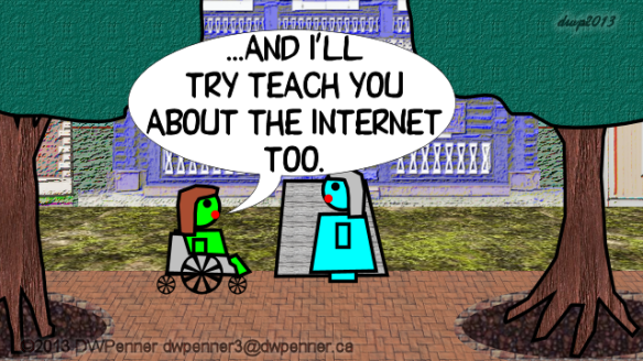 ...and I'll try teach you about the Internet too.