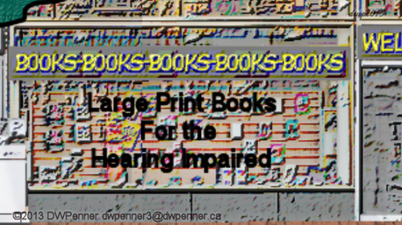Large Print Books For the Hearing Impaired