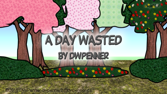 A Day Wasted 00